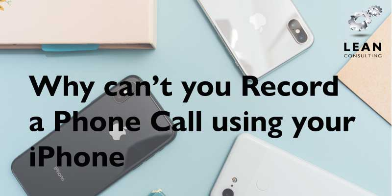 Why can't you record a phone call
