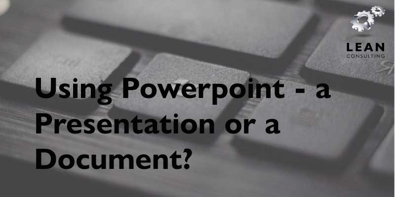 PowerPoint or Microsoft Word Document?