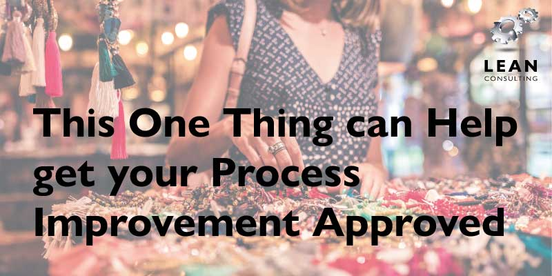 Process Improvement Approved
