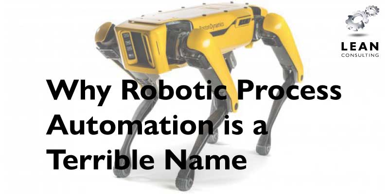 RPA is a terrible Name