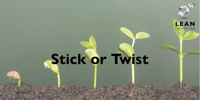 Stick or Twist